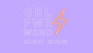 Lila bakgrund med en gul/rosa blixt och en text som säger Girl Power Weekend